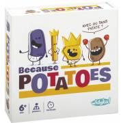 Jeu de société Because potatoes